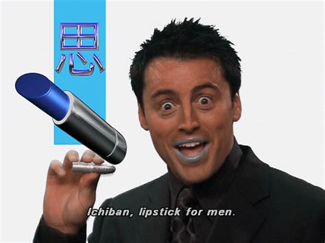 Lipstik Jedar joey tribbiani zitate business lektionen vom friends