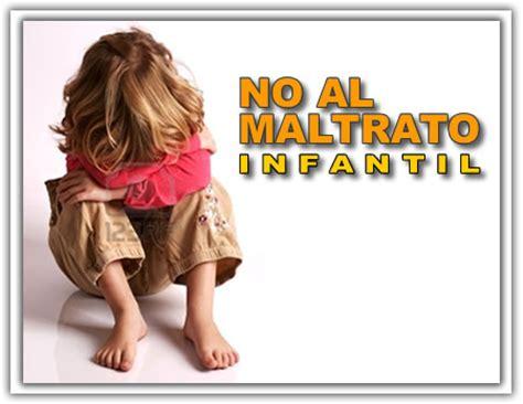 adonde recurrir para denunciar en caso de violencia el maltrato infantil signos para detectarlo