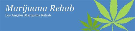 Detox Marijuana Rehab by Los Angeles Marijuana Rehab