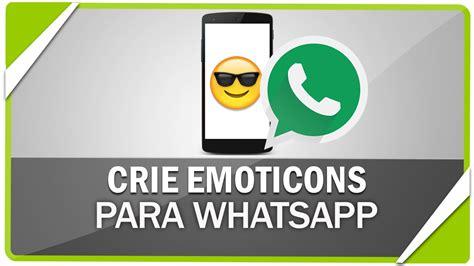 tutorial para instalar o whatsapp como criar emoticons emoji personalizados no whatsapp