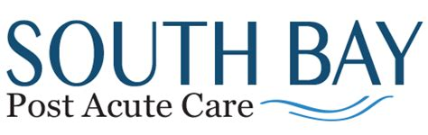 south bay post acute care nursing home rehab health