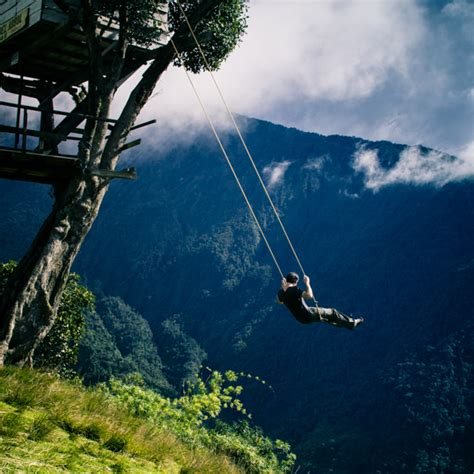 quot swing at the end of the world quot ecuador amazing places - Swing In Ecuador