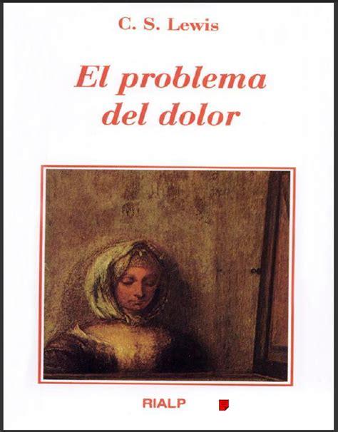 descarga de libros gratis el problema del dolor c s lewis
