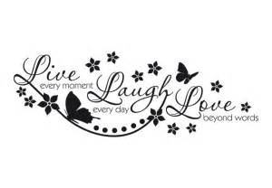 Live Laugh Love Wall Sticker live every moment wonderful wall decal quote