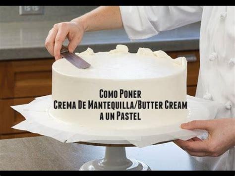 como decorar un bizcocho redondo c 243 mo decorar un pastel con crema de mantequilla butter