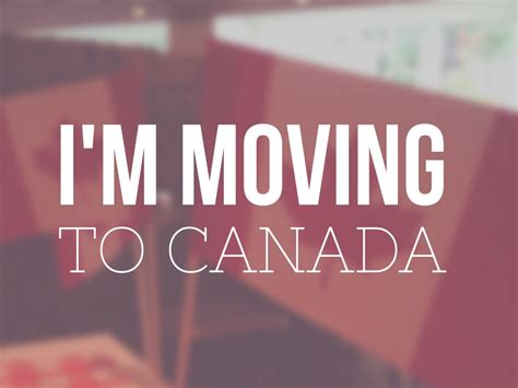 moving to canada i m moving to canada non stop destination