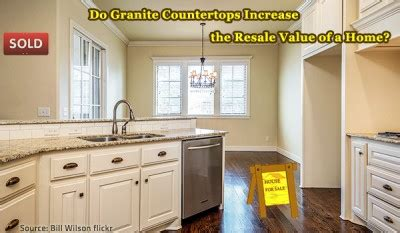 do granite countertops increase the resale value of your home