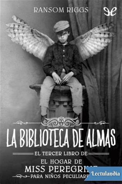 la biblioteca de almas ransom riggs descargar epub y pdf gratis lectulandia