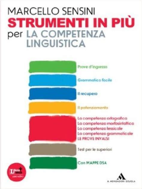 libreria mondadori on line la competenza linguistica per la scuola media con