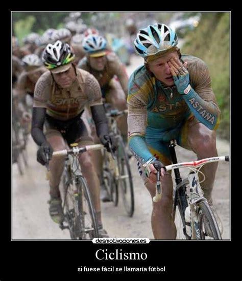 imagenes motivacionales de ciclismo ciclismo desmotivaciones