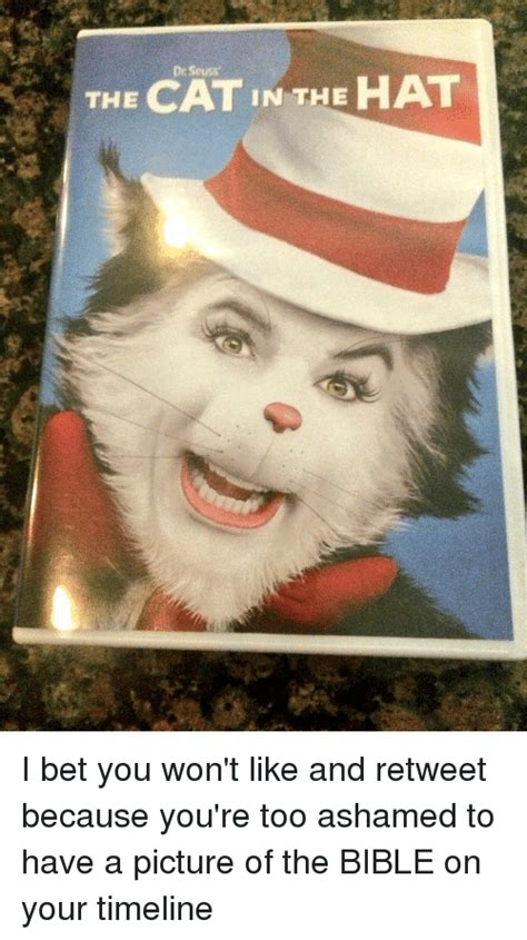 Cat In The Hat Meme - drseuss cat in the hat the i bet you won t like and