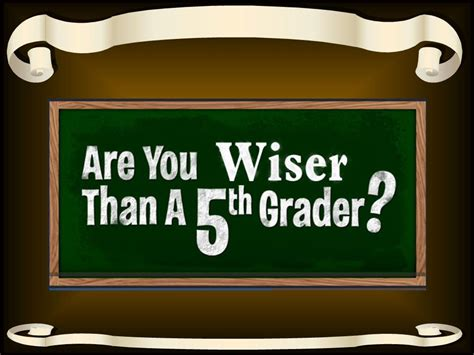 are you smarter than a 5th grader powerpoint template wisdom are you wiser smarter than a 5th grader ii