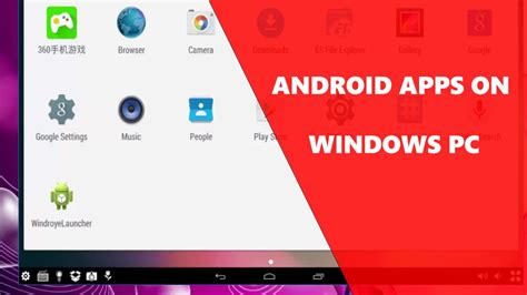 run windows on android how to run android apps on pc windows 10 7 8
