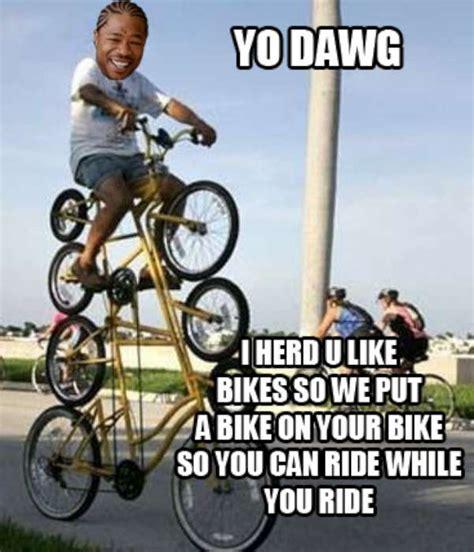 Bike Meme - yo dawg hipsterwave