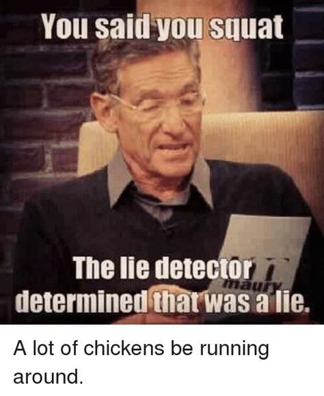 The Lie Detector Determined That Was A Lie Meme - 25 best memes about the lie detector determined that was