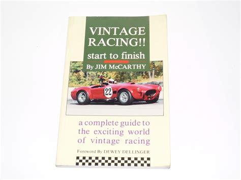 start to finish vintage racing start to finish mccarthy 1990