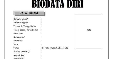 format biodata untuk melamar pekerjaan contoh biodata pribadi diri dan riwayat hidup lengkap