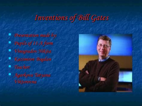 ppt on biography of bill gates bill gates 180 s creativity inventions and brief overview of