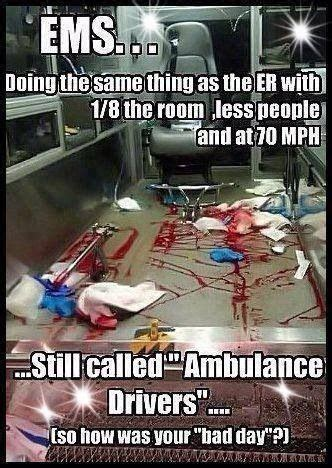 Ambulance Driver Meme - 25 best ideas about ambulance humor on pinterest ems