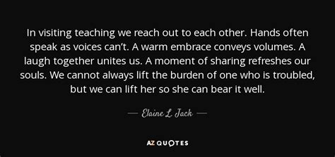 elaine l quote in visiting teaching we reach out to