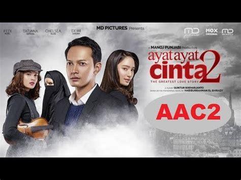 film indonesia bergenre sedih ayat ayat cinta 2 film bioskop sedih indonesia terbaru