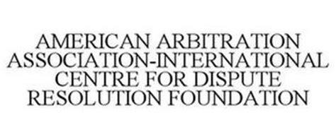 American Arbitration Association Search American Arbitration Association International Centre For Dispute Resolution