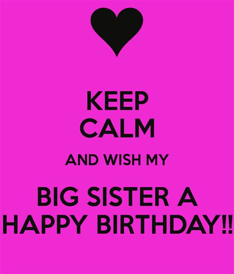 Big Birthday Quotes Big Sister Birthday Quotes Funny Quotesgram