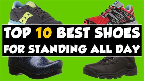 best shoes for standing on your all day best shoes for standing all day on your 2018