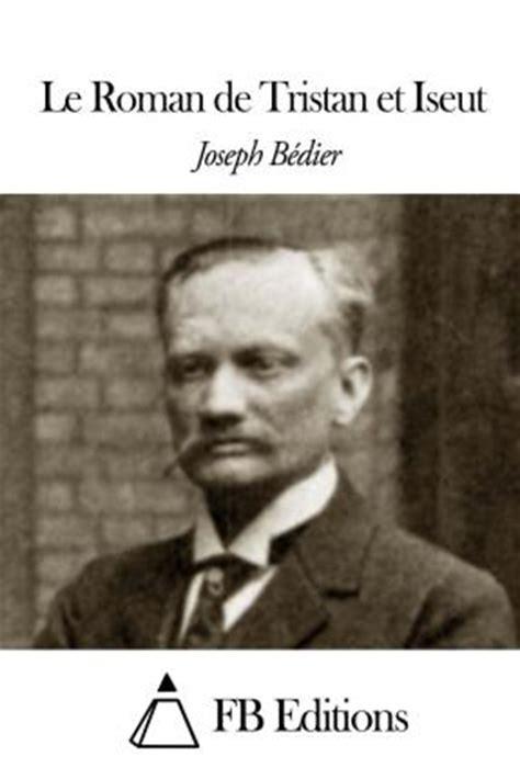 libro le roman de tristan le roman de tristan et iseut joseph bedier 9781503326835