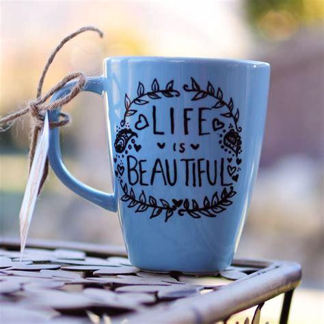 mug design on tumblr life is beatiful like this mug mugs pinterest