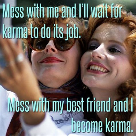 thelma and louise quotes best 25 thelma louise ideas on susan sarandon