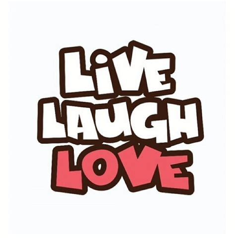 live laugh love live laugh love pictures photos and images for facebook