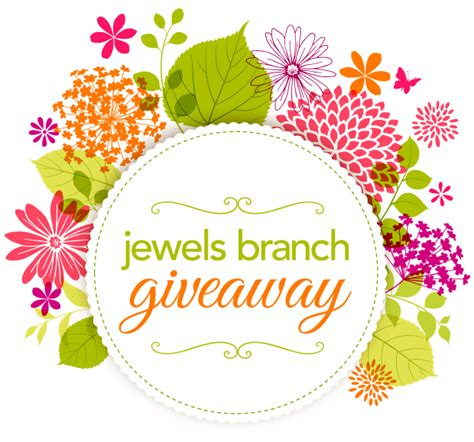 Giveaway Time - giveaway jewels branch