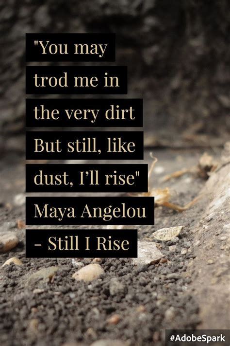 forearm sayings still i rise quote from angelou s quot still i rise quot inspiration