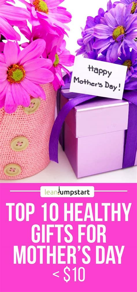 mothers day ideas 2017 mother s day gift ideas 2017 top 10 healthy gifts for mom
