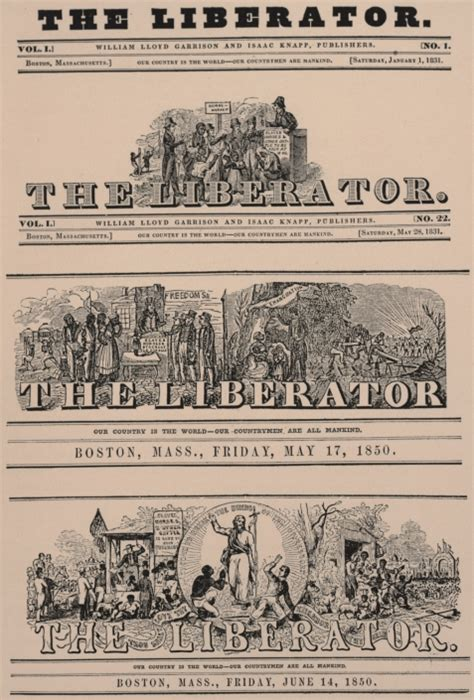 The Liberator by The Liberator William Lloyd Garrison The Voice Of