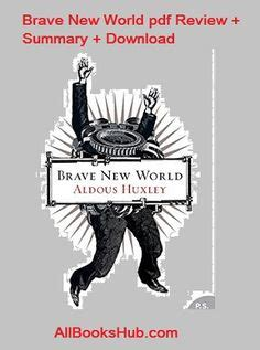 themes explored in brave new world 1000 ideas about brave new world summary on pinterest