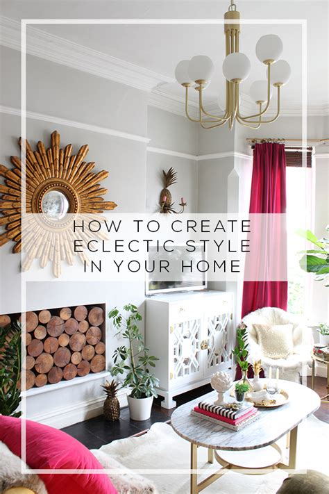 eclectic style home how to create eclectic style in your home swoon worthy