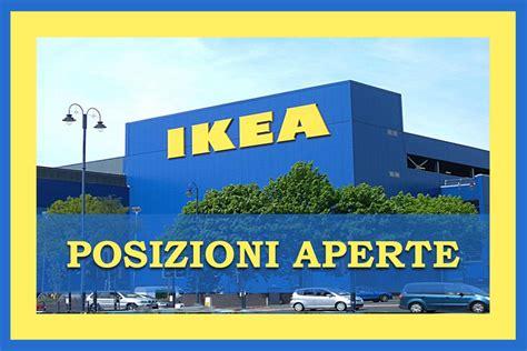 ikea italia sede legale ikea posizioni aperte workisjob