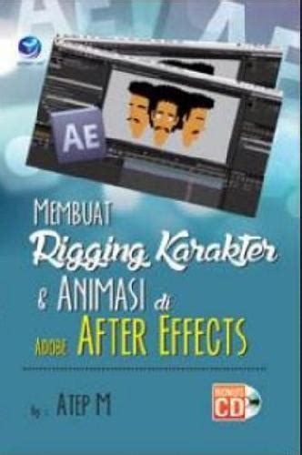 membuat gambar 3d di after effect bukukita com membuat rigging karakter animasi di adobe