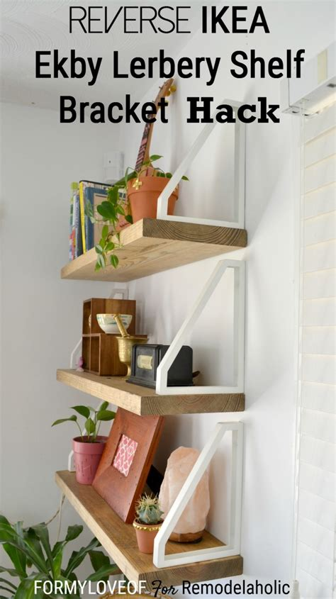 ikea wall shelves hack diy wall shelf reverse ikea ekby lerberg bracket hack