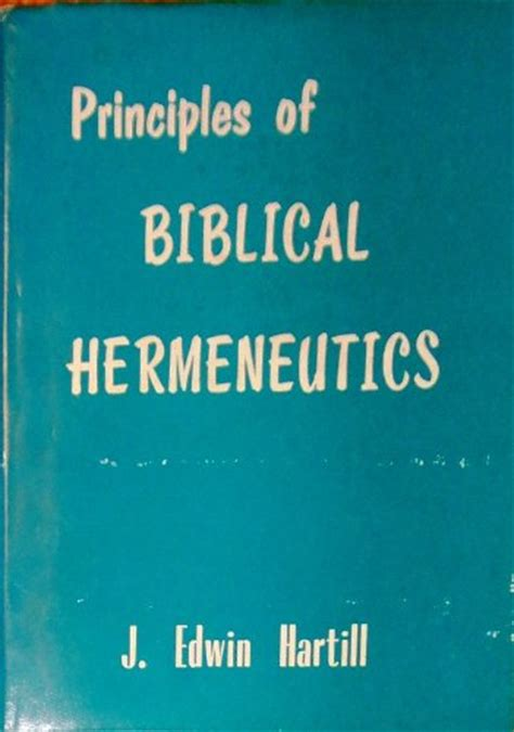 biblical hermeneutics a treatise on the interpretation of the and new testaments classic reprint books pdf epub principles of biblical hermeneutics ebook