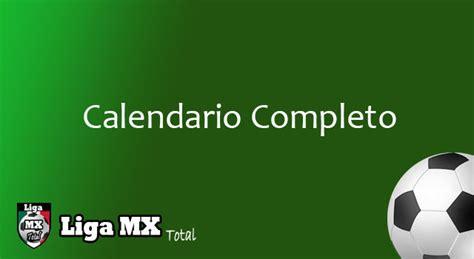 calendario de futbol liga mexicana  calendar