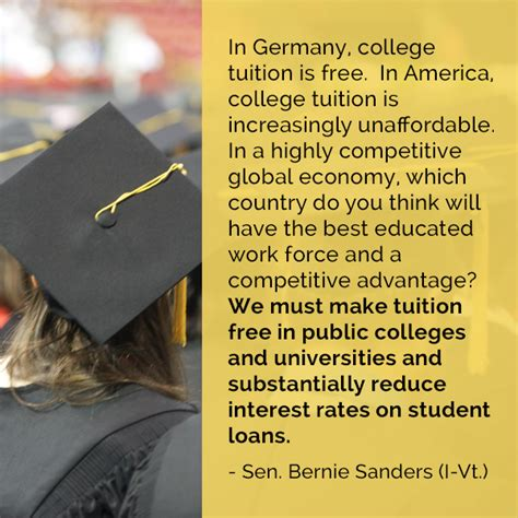 Tuition Free Mba Degree In Usa by Better World Quotes Bernie Sanders On College Education