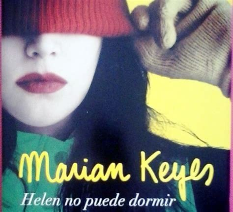 libro josefina no puede dormir marian keyes regresa con helen no puede dormir area libros