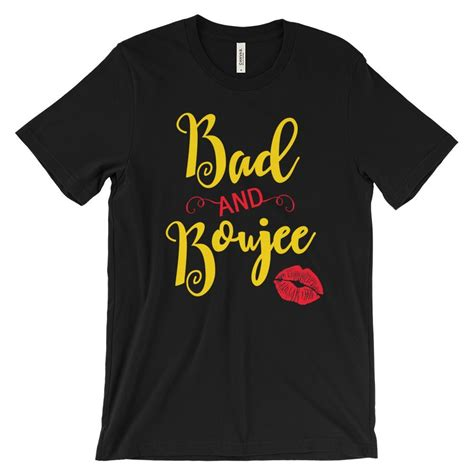 bad and boujee bad and boujee t shirt cotton summer tshirt quot what s