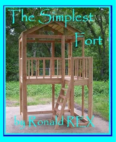 how to build a backyard fort a step by step instruction on building your very own fort