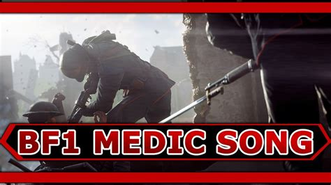 sog medic battlefield 1 medic song by execute