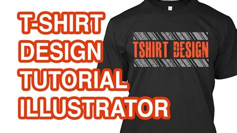 illustrator jersey tutorial how to design a t shirt in illustrator youtube