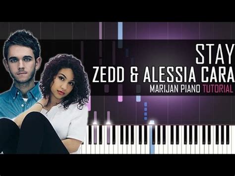 tutorial keyboard stay stay zedd and alessia cara in piano from youtube free